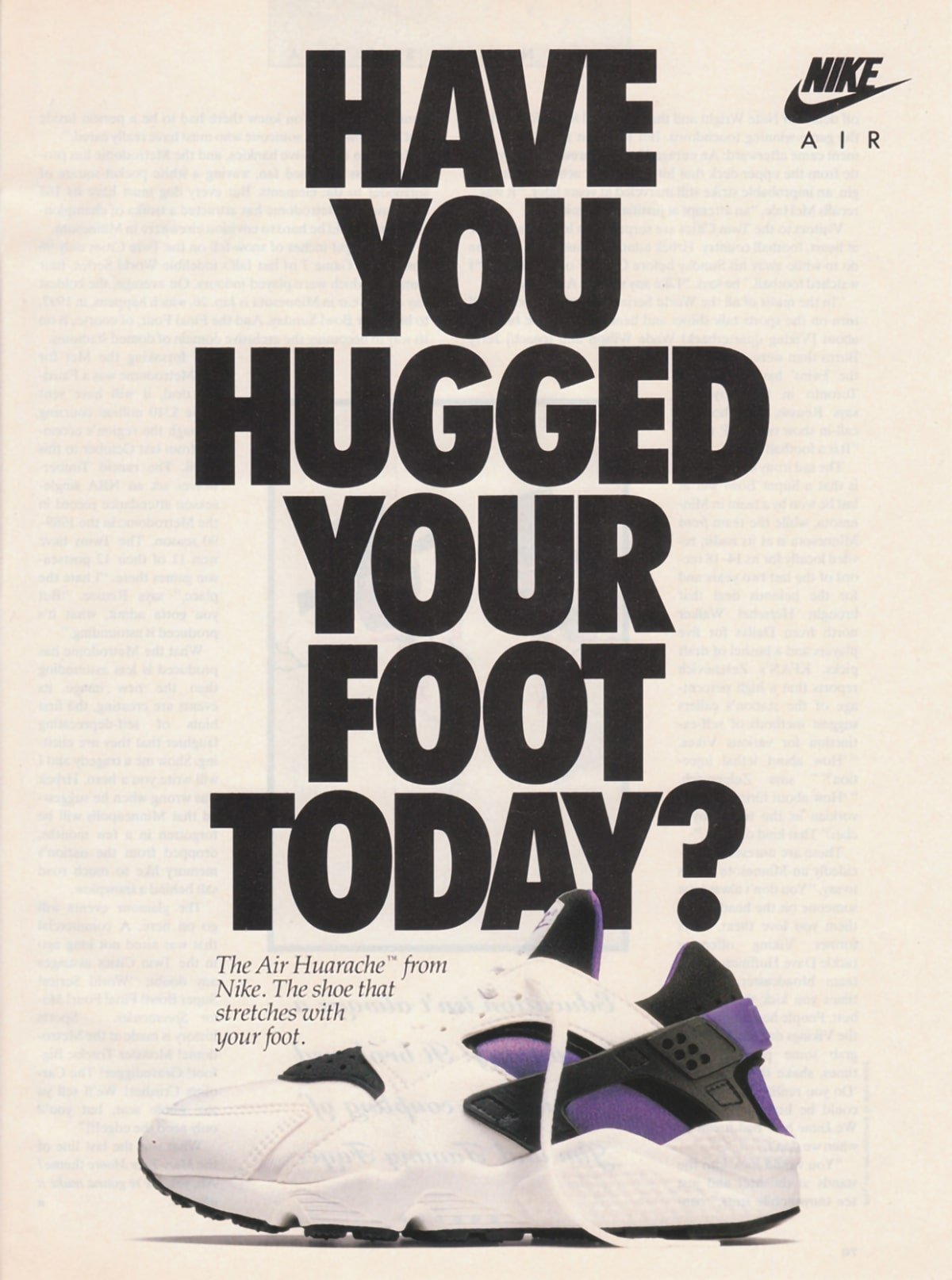 Nike Air Huarache - Have You Hugged Your Foot Today?'